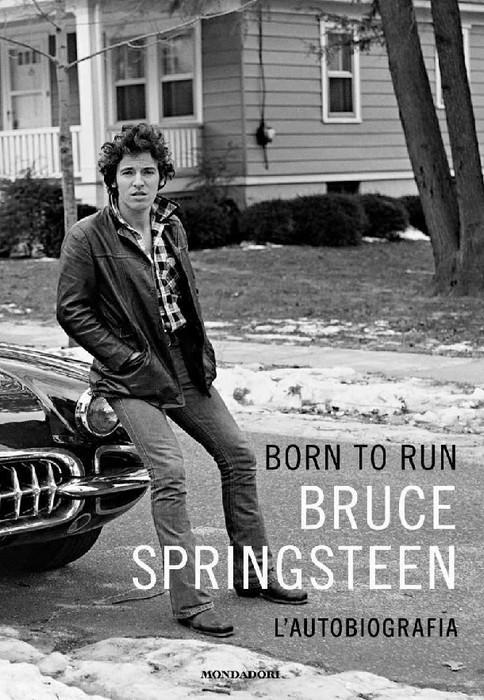 [Born To Run - L'autobiografia di Bruce Springsteen - copertina]