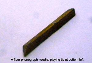 [A fiber phonograph needle]