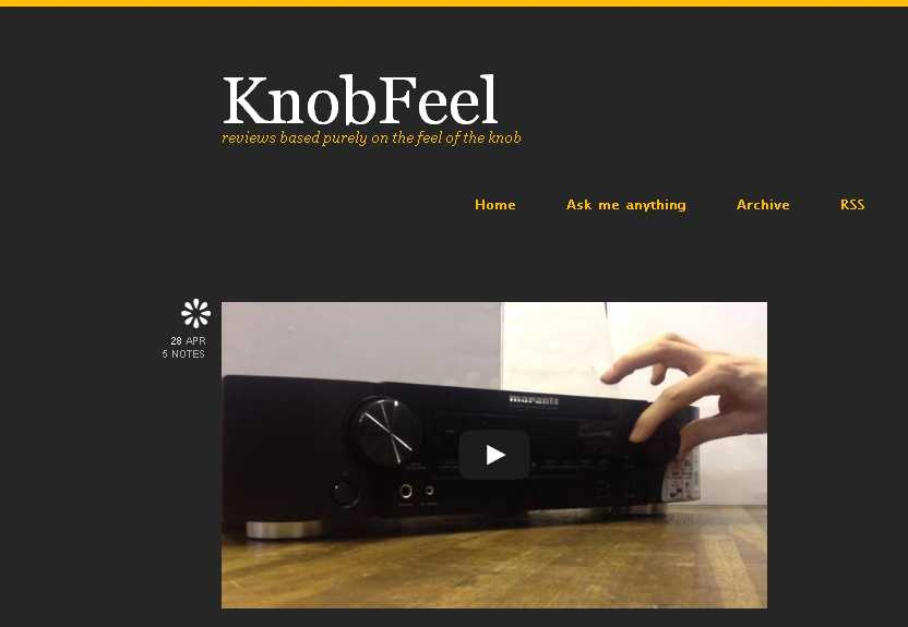[KnobFeel, reviews based purely on the feel of the knob]