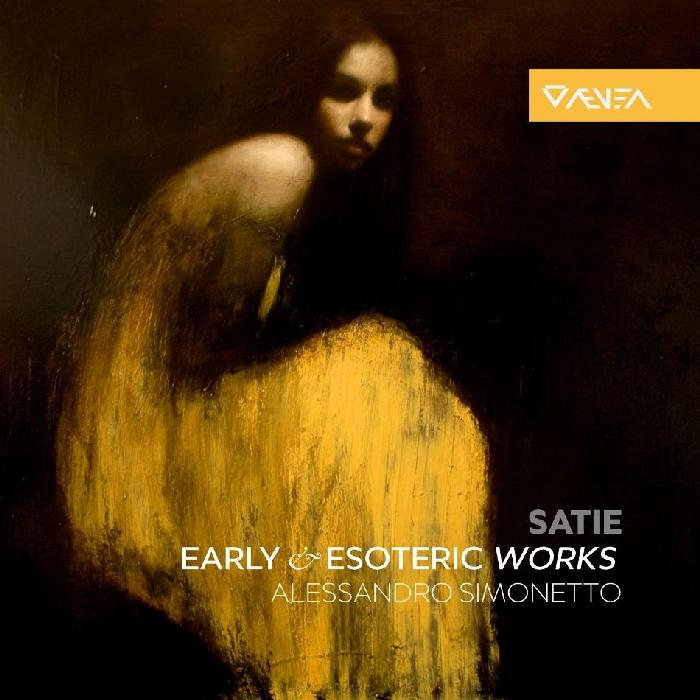 [Satie - Early & Esoteric Piano Works (Alessandro Simonetto)]