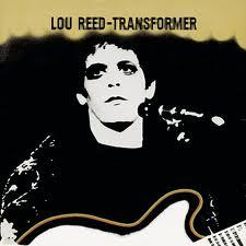 [Lou Reed's 'Transdformer' album cover]